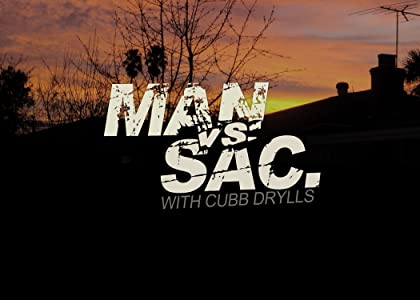 Site to download full movie for free Man vs. Sacramento by none [1080i]