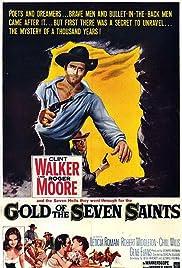 Gold of the Seven Saints(1961) Poster - Movie Forum, Cast, Reviews