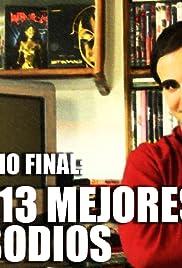 Episodio Final: Los 13 Mejores Episodios Poster