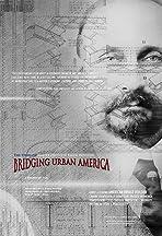 Bridging Urban America: The Story of Ralph Modjeski