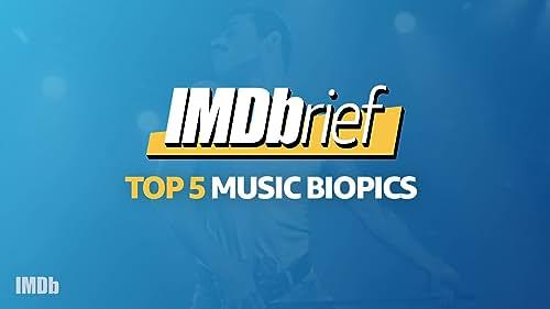 IMDbrief: 'Bohemian Rhapsody' & the Top 5 Music Biopics
