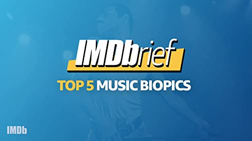 IMDbrief: 'Bohemian Rhapsody' & the Top 5 Music Biopics