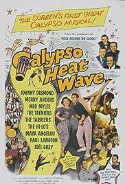 Calypso Heat Wave (1957) - IMDb