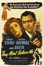 They Won't Believe Me (1947) Poster - Movie Forum, Cast, Reviews