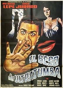 El beso de ultratumba Mexico