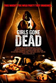 Girls Gone Dead (2012) 1080p