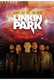 Linkin Park: Leave Out All the Rest Poster