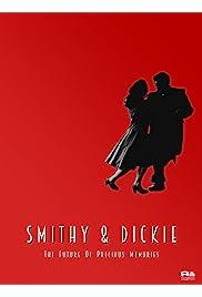 Smithy & Dickie