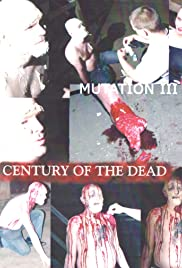 M III: Century of the Dead(2002) Poster - Movie Forum, Cast, Reviews