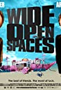 Wide Open Spaces (2009) Poster