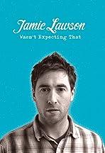 Jamie Lawson: Wasn't Expecting That - International Version