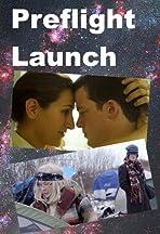 Preflight Launch