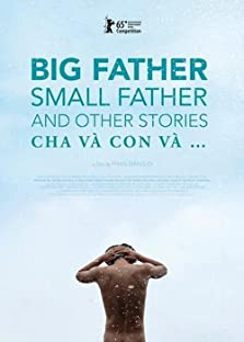 Big Father, Small Father and Other Stories (2015)