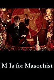 M Is for Masochist Poster