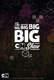 The Big Big Big BIG Cartoon Network Show Poster