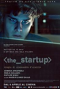 Primary photo for The Startup: Accendi il tuo futuro