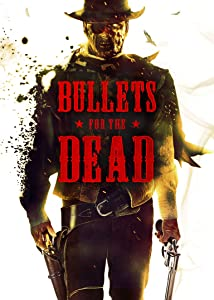 Latest downloadable action movies Bullets for the Dead by none [320x240]