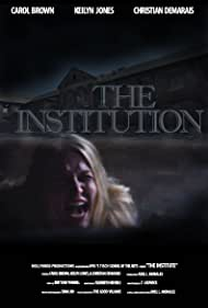 The Institution (2016)
