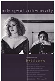 Fresh Horses (1988) Poster - Movie Forum, Cast, Reviews