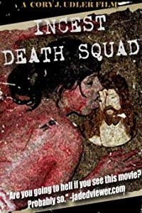 No cost free movie downloads Incest Death Squad USA [pixels]