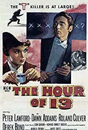 The Hour of 13 (1952) Poster - Movie Forum, Cast, Reviews