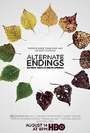 Alternate Endings: Six New Ways to Die in America Poster