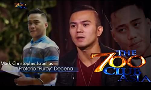 Watchers web movie The 700 Club Asia: Pasilip ng Liwanag (Puroy Decena Story) by none [1280p]