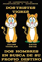 Primary image for Dos tristes tigres
