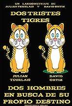 Dos tristes tigres