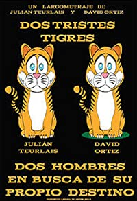 Primary photo for Dos tristes tigres