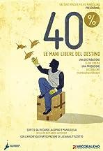 40% - Le mani libere del destino