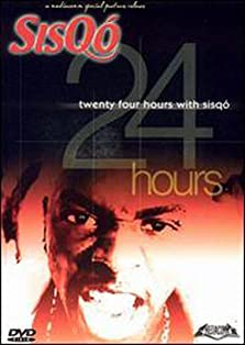 24 Hrs. With Sisqo (2001)