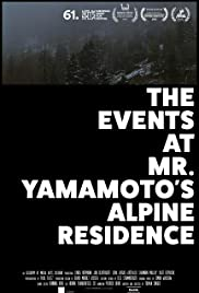 The Events at Mr. Yamamoto's Alpine Residence (2014) 720p