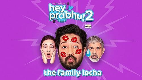 The Family Locha | Trailer 3 | Hey Prabhu 2 | Rajat Barmecha | MX Player