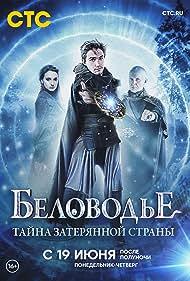 Belovodye. Tayna zateryannoy strany (2019) Poster - TV Show Forum, Cast, Reviews