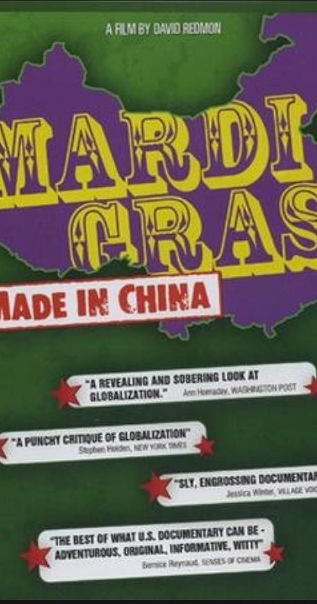e2a5a420a2 Mardi Gras: Made in China (2005) - IMDb