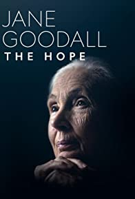 Primary photo for Jane Goodall: The Hope