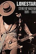 Lonestar: Stevie Ray Vaughan - 1984-1989