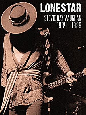 Where to stream Lonestar: Stevie Ray Vaughan - 1984-1989