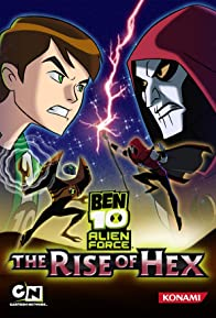 Primary photo for Ben 10 Alien Force: The Rise of Hex