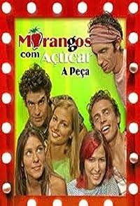 Primary photo for Morangos com Açúcar: A Peça