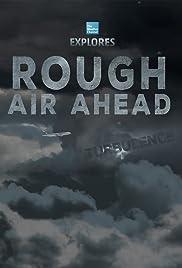 Rough Air Ahead Poster