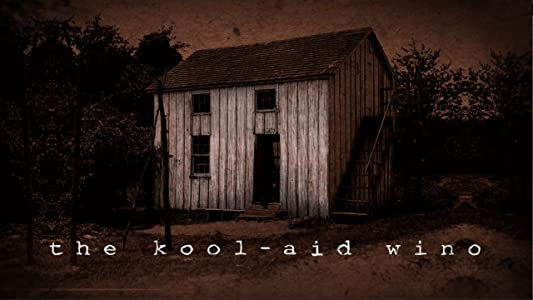 Best free hollywood movies downloads The Kool-aid Wino [480p]