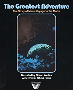 Watching movies computer The Greatest Adventure--The Story of Man's Voyage to the Moon [HD]