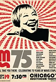 I'll Take You There: Celebrating 75 Years of Mavis Staples Poster