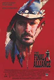 The Final Alliance (1990) Poster - Movie Forum, Cast, Reviews