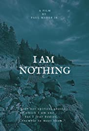 I Am Nothing Poster