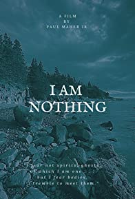Primary photo for I Am Nothing