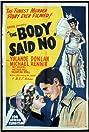 The Body Said No! (1950) Poster