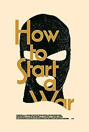 How to Start a War Poster